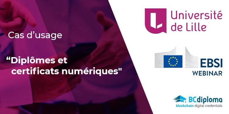 """Webinaire EBSI de l'Université de Lille, cas d'usage """"Diplômes et certificats numériques » – Points clés"""