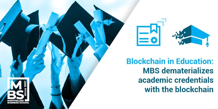 Blockchain in Education: MBS dematerializes academic credentials with the blockchain