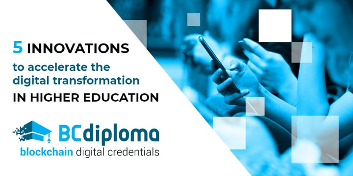 5 innovations to accelerate the digital transformation in higher education
