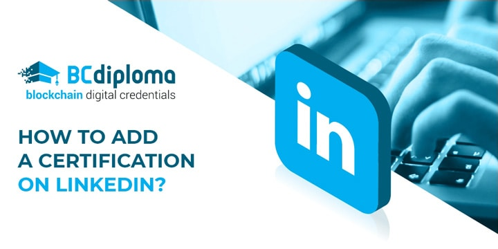 Tutorial: how to add a certification on LinkedIn
