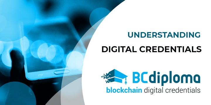 Understanding Digital Credentials